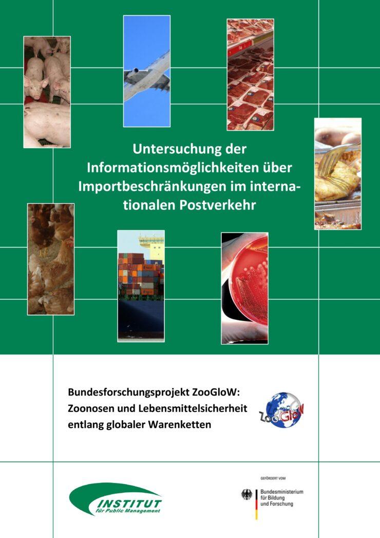 Untersuchung der Informationsmöglichkeiten über Importbeschränkungen im internationalen Postverkehr